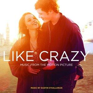 Like Crazy (Original Motion Picture Soundtrack)