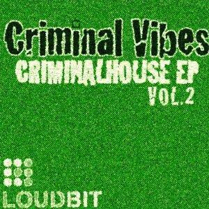 CriminalHouse EP, Vol. 2