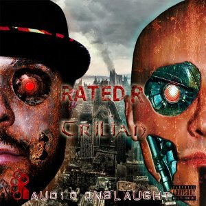 Rated R vs Trilian: Audio Onslaught