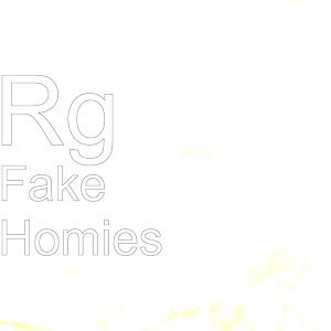 Fake Homies