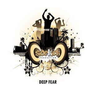 Deep Fear