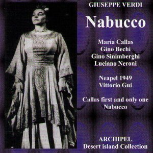 Verdi : Nabucco (1949) - Callas First and Only One Nabucco