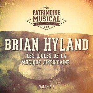 Les idoles de la musique américaine : Brian Hyland, Vol. 2