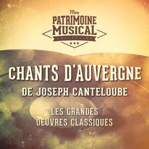 Les grandes oeuvres classiques : « Chants d'Auvergne » de Joseph Canteloube