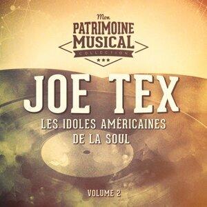 Les idoles américaines de la soul : Joe Tex, Vol. 2
