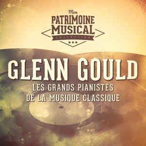 Les grands pianistes de la musique classique : Glenn Gould (« Le clavier bien tempéré »)