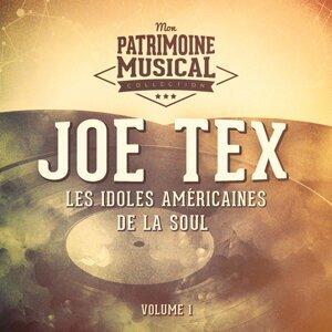 Les idoles américaines de la soul : Joe Tex, Vol. 1