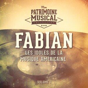 Les idoles de la musique américaine : Fabian, Vol. 1