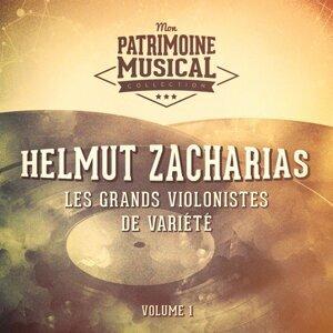 Les grands violonistes de variété : Helmut Zacharias, Vol. 1