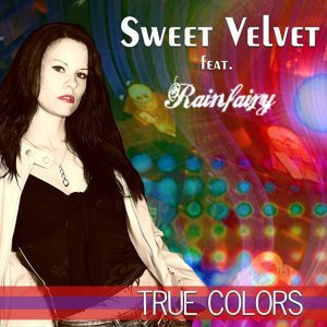 True Colors - Featuring Rainfairy