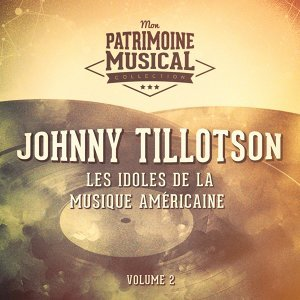 Les idoles de la musique américaine : Johnny Tillotson, Vol. 2