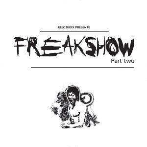 Freakshow, Pt. 2