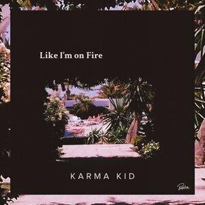 Like I'm on Fire