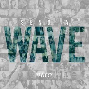 Send A Wave