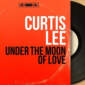 Under the Moon of Love - Mono Version