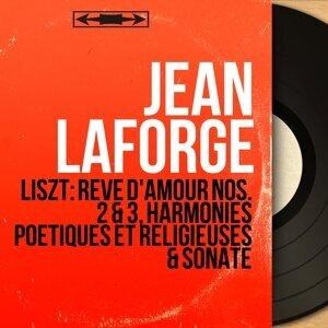 Liszt: Rêve d'amour Nos. 2 & 3, Harmonies poétiques et religieuses & Sonate - Mono Version