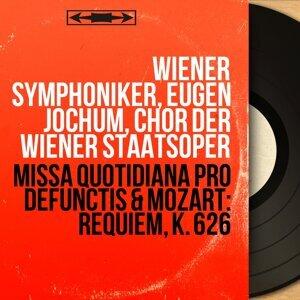 Missa quotidiana pro defunctis & Mozart: Requiem, K. 626 - Live, Mono Version