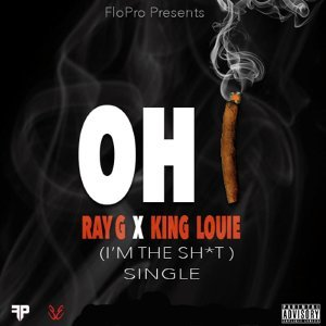 Oh I (I'm The Sh*t) [feat. King Louie]