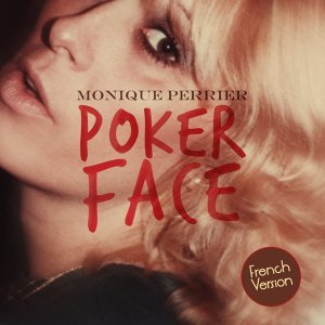 Poker Face - Lady Gaga French Cover