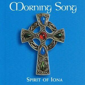 Morning Song - Spirit of Iona