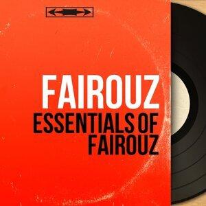 Essentials of Fairouz - Mono Version