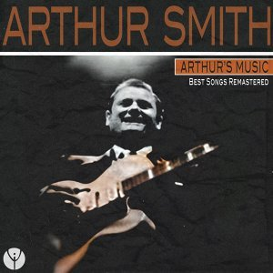 Arthur's Music - Best Songs Remastered