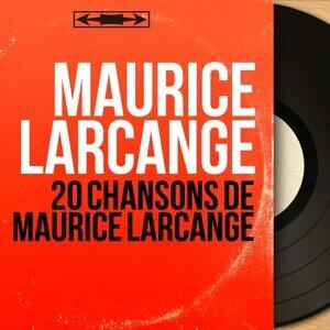 20 chansons de Maurice Larcange - Mono Version