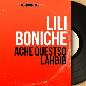 Ache Questso Lahbib - Mono Version