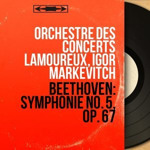 Beethoven: Symphonie No. 5, Op. 67 - Stereo Version