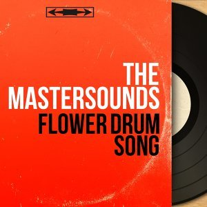 Flower Drum Song - Mono Version