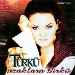 Uzaklara Türkü