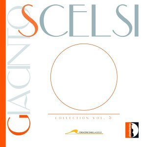 Scelsi: Collection, Vol. 5