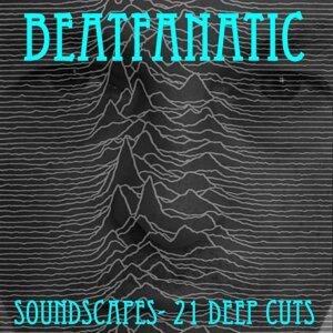 Soundscapes - 21 Deep Cuts