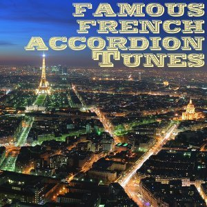 Famous french accordion tunes