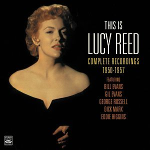 This Is Lucy Reed. Complete Recordings 1950-1957