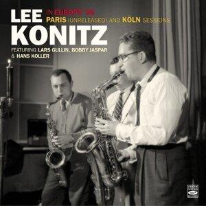 Lee Konitz in Europe '56. Paris (Unreleased) And Köln Sessions