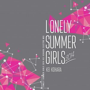 Lonely Summer Girls 2014 - Electro Mix