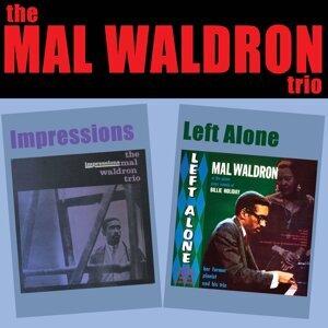 The Mal Waldron Trio: Impressions + Left Alone