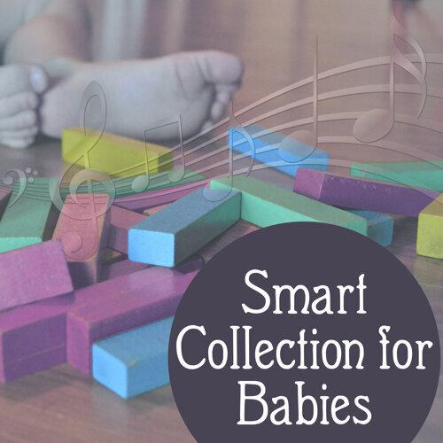 Smart Collection for Babies – Classical Music for Newborn & Older Children, Stimulate to Development,  Einstein Effect