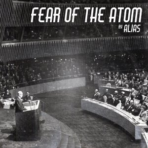 Fear of the Atom