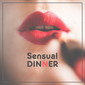 Sensual Dinner – Sexy Jazz, Erotic Dance, Mellow Jazz, Romantic Night, Instrumental Music for Lovers, Ambient Music