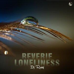 Reverie / Loneliness