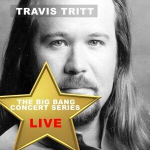 Big Bang Concert Series: Travis Tritt (Live)