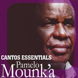 Cantos Essentials: Best of Pamelo Mounk'a