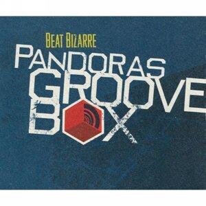 Pandoras Grooves Box