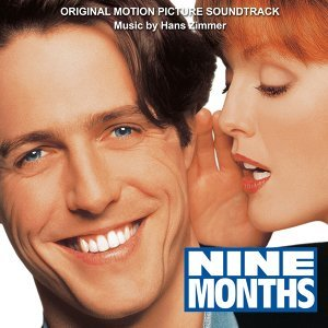 Nine Months (Original Motion Picture Soundtrack)