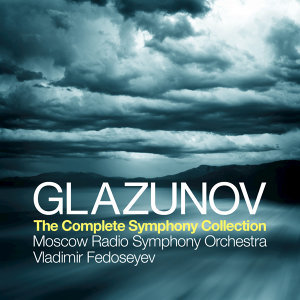 Glazunov: The Complete Symphony Collection