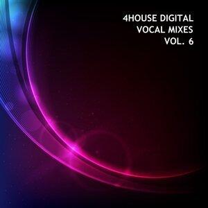 4house Digital, Vol. 6 - Vocal Mixes