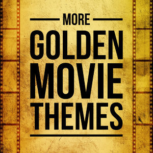 More Golden Movie Themes - The Golden Strings