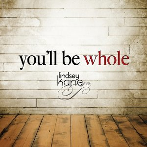 You'll Be Whole